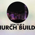 6-4 how to build a church-01